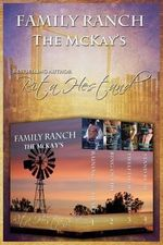 Family Ranch (the McKay's - Rita Hestand