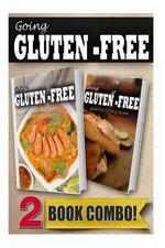 Gluten-Free Thai Recipes and Gluten-Free On-The-Go Recipes : 2 Book Combo - Tamara Paul