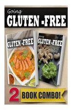 Gluten-Free Thai Recipes and Gluten-Free Raw Food Recipes : 2 Book Combo - Tamara Paul