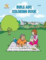 Bible ABC Coloring Book : Learn and Color the Alphabet Using Biblical Concepts - Veronica Cyl