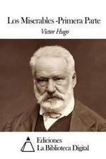 Los Miserables : Cuarta Parte - Victor Hugo