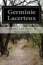 Germinie Lacerteux - Edmond and Jules De Goncourt