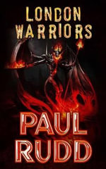 London Warriors - Paul Rudd