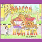 Dragon Hunter - MR Aaron Paul Brown