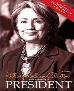 Why I Should Be President : Real Hard Choices - Hillary Rodham Clinton