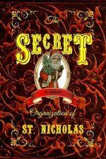 The Secret Organization of St. Nicholas - P W Adams