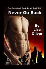 Never Go Back - Lisa Oliver