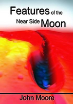 Features of the Near Side Moon - John Moore