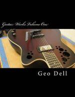Guitar Works Volume One : Finish Work - Geo Dell