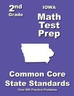 Iowa 2nd Grade Math Test Prep : Common Core State Standards - Teachers' Treasures