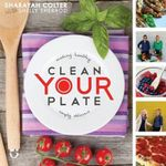Clean Your Plate : Making Healthy, Simply Delicious - Sharayah Colter