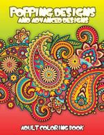 Popping Designs & Advanced Designs Adult Coloring Book - Lilt Kids Coloring Books