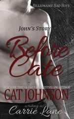 Before Cate : John's Story - Cat Johnson