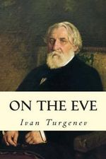 On the Eve - Ivan Sergeevich Turgenev