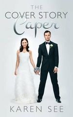The Cover Story Caper - Karen See