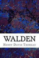 Walden : (Henry David Thoreau Classics Collection) - Henry David Thoreau