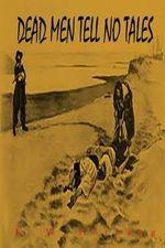 Dead Men Tell No Tales - E W Hornung