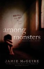 Among Monsters : A Red Hill Novella - Jamie McGuire