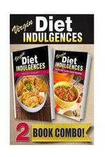 Virgin Diet Thai Recipes and Virgin Diet Slow Cook Recipes : 2 Book Combo - Julia Ericsson