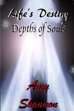 Life's Destiny : Depths of Souls - Amy Shannon