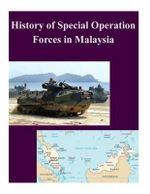 History of Special Operation Forces in Malaysia - Naval Postgraduate School