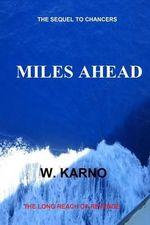 Miles Ahead - W Karno