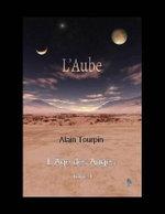 L' Aube - Alain Tourpin