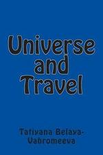 Universe and Travel - Tatiyana Belaya-Vahromeeva