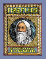 Fireflies : Illustrated in Black and White - Noted Writer and Nobel Laureate Rabindranath Tagore