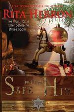 Safe with Him - Rita Herron