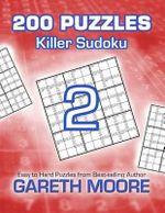 Killer Sudoku 2 : 200 Puzzles - Gareth Moore