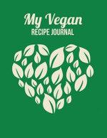 My Vegan Recipe Journal - The Blokehead