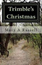 Trimble's Christmas - Mary a Russell
