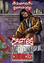 Crates : The Hip Hop Chronicles - Jiba Molei Anderson