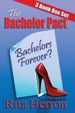 The Bachelor Pact - Rita Herron