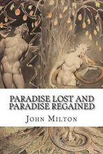 Paradise Lost and Paradise Regained - John Milton