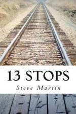 13 Stops - Steve Martin