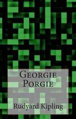Georgie Porgie - Rudyard Kipling