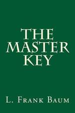 The Master Key - L Frank Baum