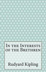 In the Interests of the Brethren