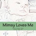 Mimsy Loves Me - Dr Sarah B Odom