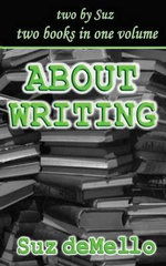 About Writing : Your Essential Writing Manual - Suz Demello