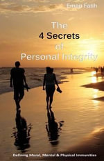 The 4 Secrets of Personal Integrity - Eman Fatih