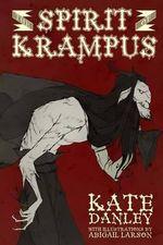 The Spirit of Krampus - Kate Danley