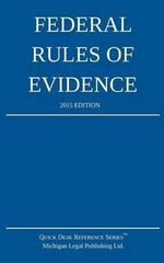 Federal Rules of Evidence; 2015 Edition