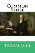 Common Sense - Thomas Paine