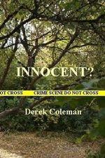 Innocent? - Derek Coleman