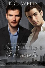 Una Questione Personale - K C Wells