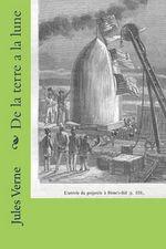 de La Terre a la Lune - M Jules Verne
