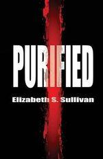 Purified - Elizabeth S Sullivan